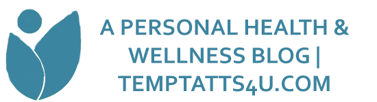 A personal health & wellness blog | Temptatts4u.com